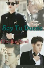 ♡*'.Soy Tu Dueño.'*♡ by ChoiEunNeul