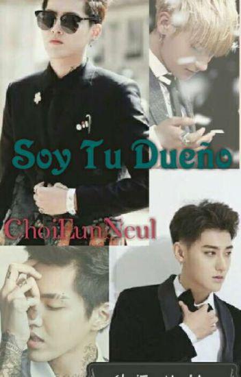 ♡*'.Soy Tu Dueño.'*♡ [Editando]