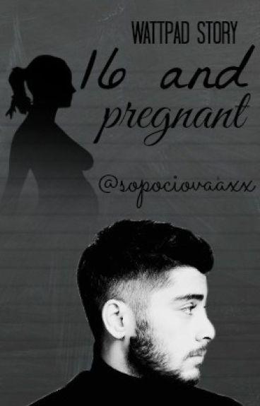 16 and pregnant(FF-Zayn Malik)