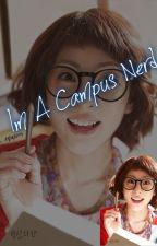 Im a Campus Nerd by Cutie_Blue11