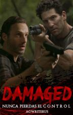 D amaged. [Rick Grimes] Terminada. by agwriterus