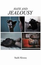 Hate and Jealousy by kirskey