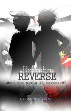 Reverse [Boboiboy] by whitexfcrime