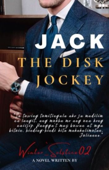 The Gentlemen Series 4: Jack, The Disk Jockey (TO BE SELF-PUBLISHED SOON)