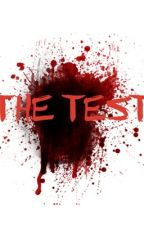 The Test by _JustLife
