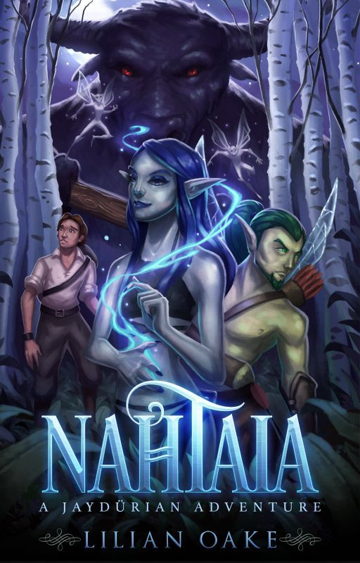 Nahtaia: A Faery's Tale - A Wattpad Exclusive by LilianOake