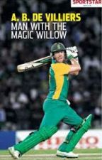 AB DE VILLERS : MAN WITH THE MAGIC WILLOW by eklavyagoyal