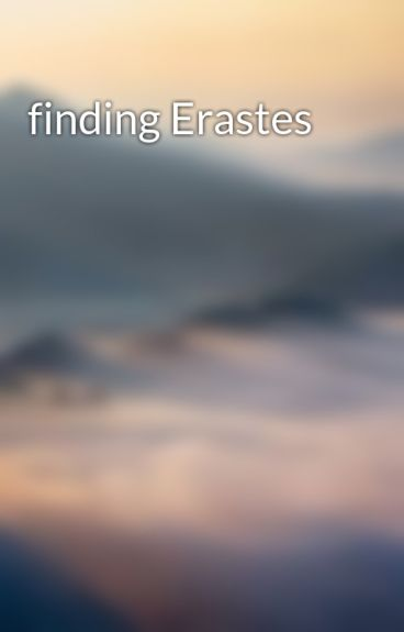 finding Erastes
