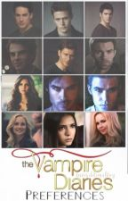 Vampire Diaries Preferences by invisiblemalfoy