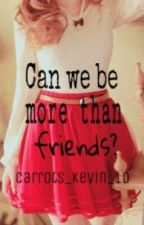 Can we be more than friends? (Cameron Boyce) by ice-shock
