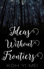 Ideas Without Frontiers by KohMei