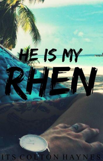 He Is My Rhen #HermanosOscuros