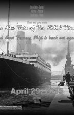 The New fate of the Titanic : Maiden Voyage [#wattys2016] by Flambetiger7248