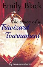 Emily Black and the Tri-Wizard tournament (Sequel to Emily Black) Complete by iluvremuslupin
