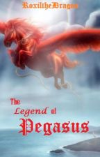The Legend of Pegasus by RoxiltheDragon