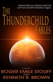 The Thunderchild Fables (excerpt) by RogerStouff