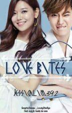 Love Bites (SELESAI) by JessicaLim392