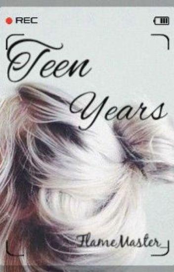 Teen Years