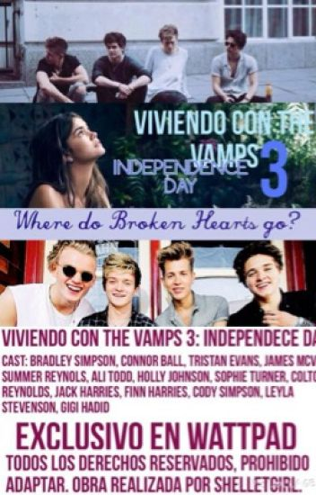 Viviendo con The Vamps 3: Independence Day #Wattys2016
