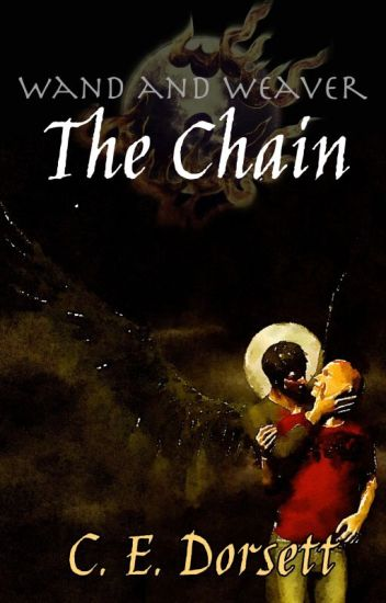 Wand and Weaver: The Chain