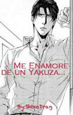 Me Enamoré de un Yakuza... by ShiroMcgarden