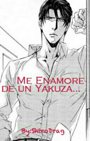 Me Enamoré de un Yakuza...