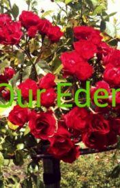 Our Eden by TymiJean
