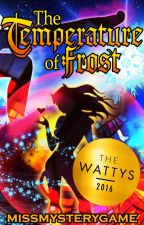 The Temperature of Frost (Book 1 of Christmas in Bogotá) by MissMysteryGame