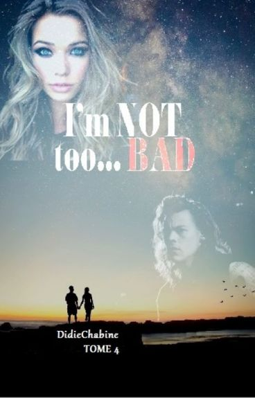 I'm not too bad (H. Styles)
