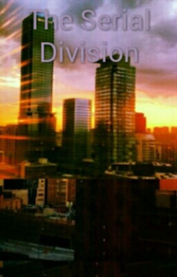 The Serial Division
