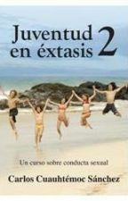 Juventud En Éxtasis 2 by Chantalleq