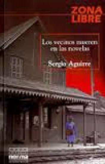 Los vecinos mueren en las novelas- Sergio Aguirre