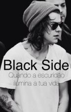 Black Side // h.s. •Acabada•  #Wattys2015 by hazinstars