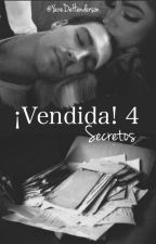 ¡Vendida! 4: Secretos  (James Maslow & ____) by YaredeHenderson
