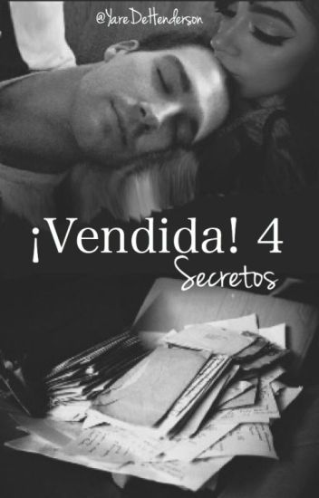 ¡Vendida! 4: Secretos  (James Maslow & ____)