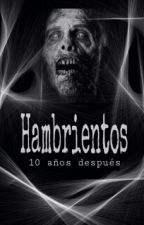 Hambrientos: 10 años después by AlbertoH2000