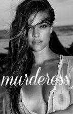 Murderess. (HIATUS) by theweeknnd