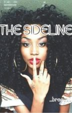 THE SIDELINE by _bree____