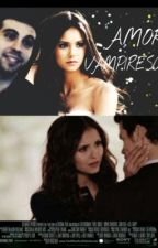 Amor Vampiresco ( Samuel y Tu ) PAUSADA TEMPORALMENTE by DaniSaavedra8