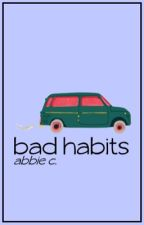Bad Habits by frankenwhine