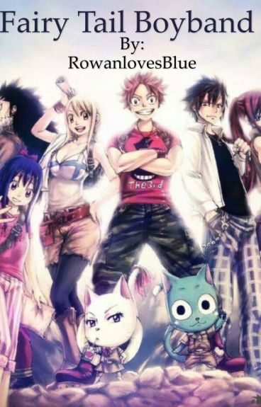 Fairy tail boy band