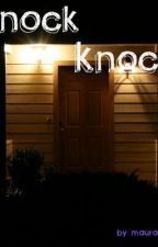 Knock Knock by MauraCullen