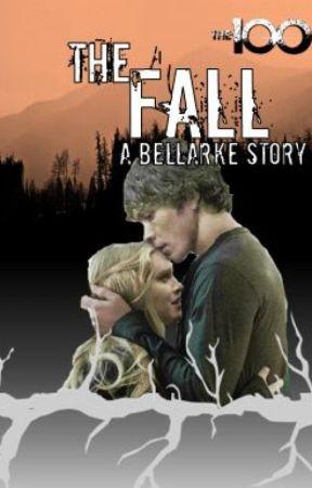 2. The Fall-Bellarke Fanfiction by jordazfen