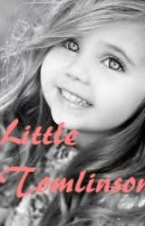 Little Tomlinson™ [✔] Completed by ForeverDreamingx