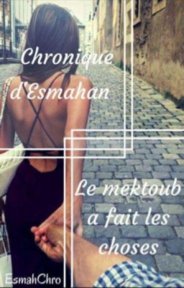 Chronique d'Esmahan : le mektoub a fait les choses
