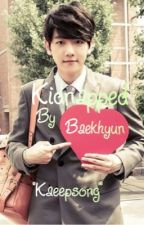Kidnapped by Baekhyun [EXO Baekhyun & You] by Jungkookie10V