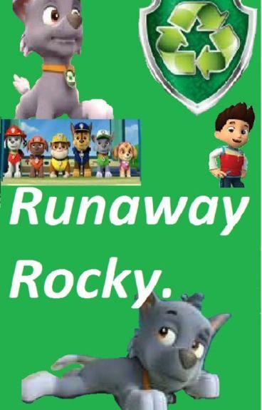 Runaway Rocky