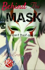 Behind The Mask by _Crimson_Agape_Shen_