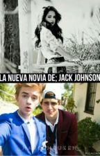 La nueva novia de; Jack Johnson. by _magconqueen_