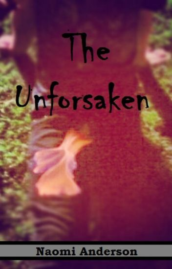 The Unforsaken